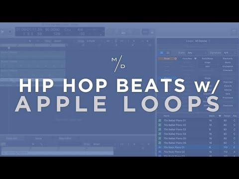 Make Hip Hop Beats with Logic Pro & Apple Loops