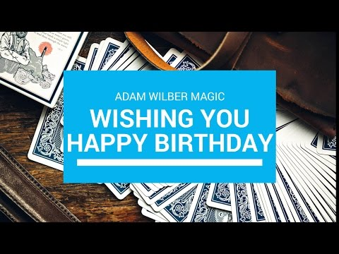 Corporate Entertainer Adam Wilber Wishing You A Very Magical Birthday.