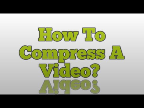 How to Compress A Video To Small Size?