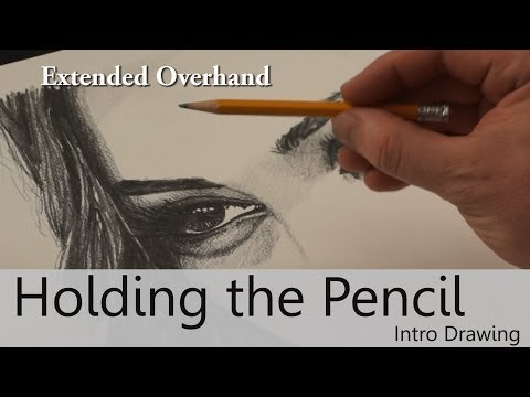 Different ways to hold the Pencil - Goodbye-Art Academy - Beginning Drawing