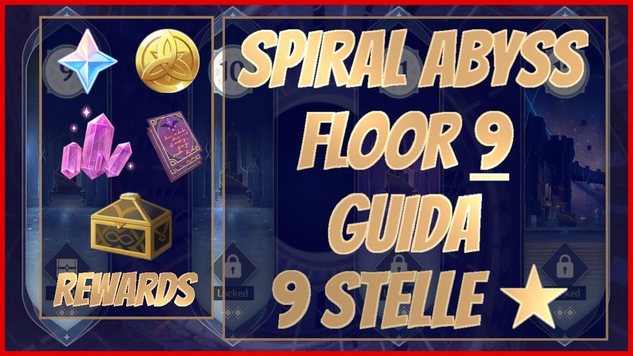 Floor 9 Spiral Abyss Guida - Genshin Impact Ita