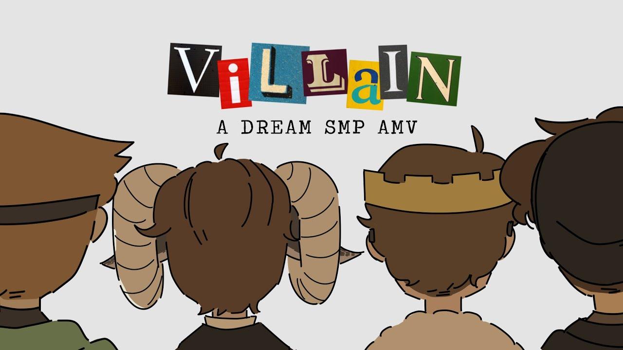 Villains || Dream SMP amv