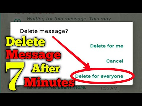 Delete whatsapp message after 7 minutes