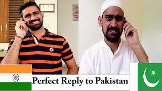 Perfect Reply to Pakistan   India vs Pakistan   Comedy Video   Desistar   PK