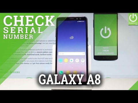 How to Check IMEI in SAMSUNG Galaxy A8 (2018) - IMEI & Serial Number