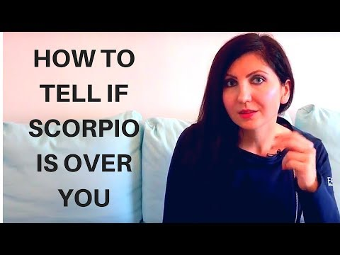 How to tell if Scorpio is over you