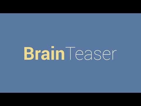 Brain Teaser: Exercise your mind for 300 minutes