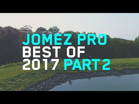 Jomez Pro   Best of 2017   Part Two