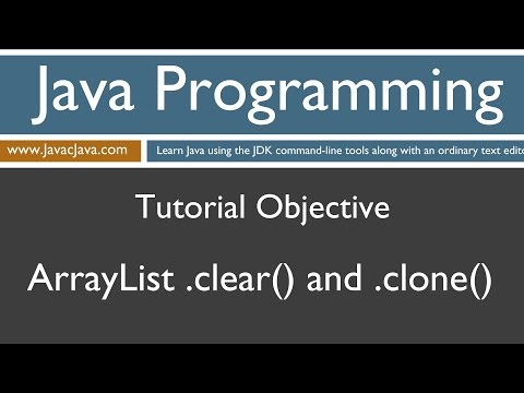 Learn Java Programming - ArrayList clear() and clone() Tutorial