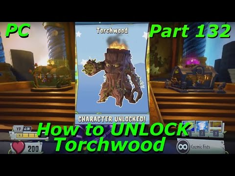 Plants vs Zombies Garden Warfare 2 - How to UNLOCK Torchwood - Part 132 PC