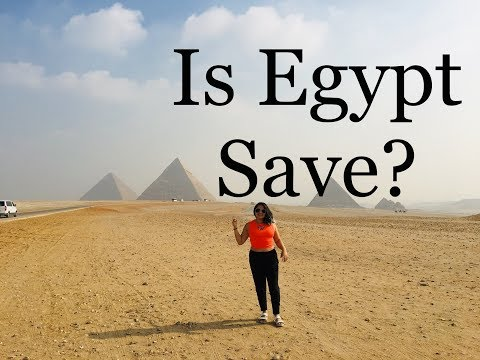 HOW SAFE IS EGYPT - Tips before you travel - What to wear in Egypt