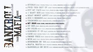 Bankroll Mafia - My Bros (Audio)