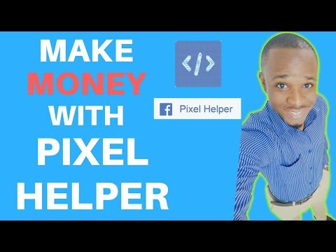 How to Use Facebook Pixel Helper to Make Money From Home ($1000 Per Client)