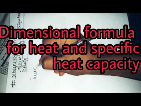 Dimensional formula for Heat and specific heat capacity JEE mains and advanced