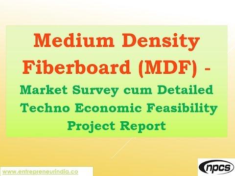 Medium Density Fiberboard  - Market Survey cum Detailed Techno Economic Feasibility Project Report