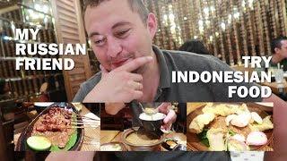 Orang Rusia Nyobain Makanan Indonesia!