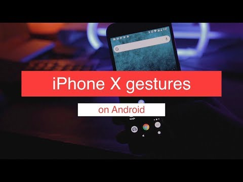 Get iPhone X Gestures on Any Android Phone📲