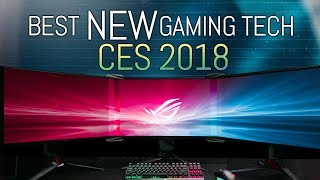 10 Best NEW Things for Gamers at CES 2018