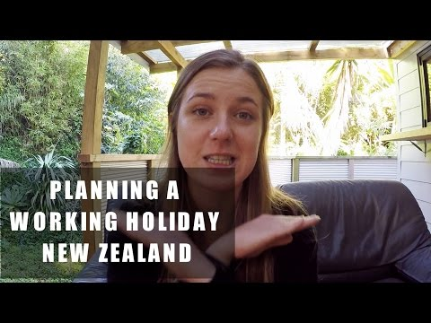 Planning A Working Holiday In NEW ZEALAND | Travel Guide |
