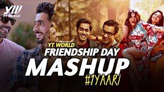 Friendship Day Mashup 2020 | YT WORLD / AB AMBIENTS | Friends Forever Love Mashup #1Yaari