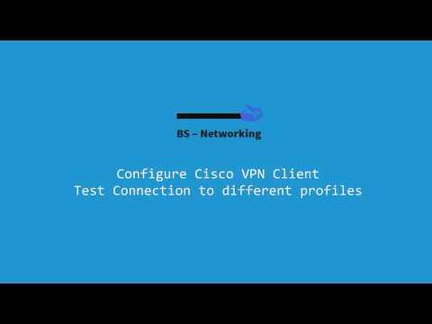Cisco VPN Client Configuration