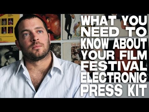 What Filmmakers Need To Know About A Film Festival Electronic Press Kit by Daniel Sol