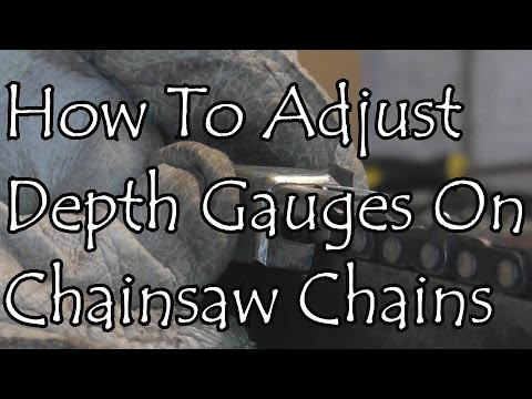How To Adjust The Depth Gauges On A Chainsaw Chain