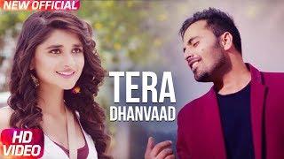 Latest Punjabi Song 2017 | Tera Dhanvaad | Official Song | Romeo | Kanika Maan | Sharry Pabla