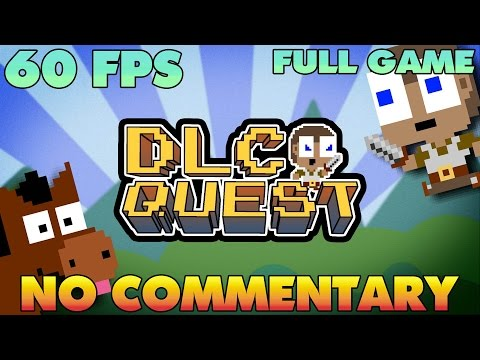 DLC QUEST - Full Game Walkthrough  【NO Commentary】 【60 FPS】
