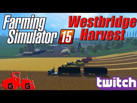 Farming Simulator 15: Huge Harvest on Westbridge Livestream!