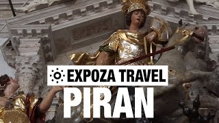 Piran (Istrian) Vacation Travel Video Guide
