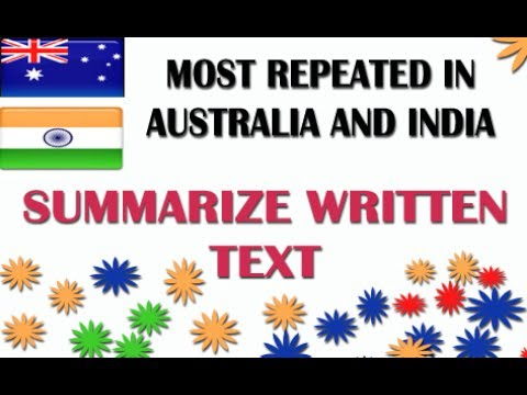 [ REPEATED IN AUSTRALIA AND INDIA ] SUMMARIZE WRITTEN TEXT | PTE WRITING