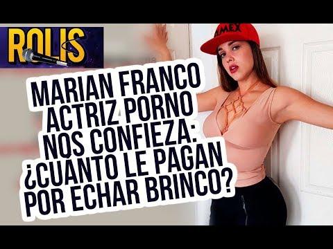 Xxx Mp4 MARIAN FRANCO ACTRIZ PORNO NOS DICE CUÁNTO LE PAGAN POR ECHAR BRINCO El Rolis 3gp Sex