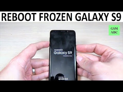 How to REBOOT FROZEN Samsung Galaxy S9