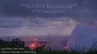Big Explosions Volcano Kilauea Fissure 18 Erupts - Pahoa, Hi