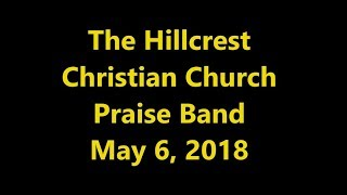 """""""No More"""" by the Hillcrest Christian Church Praise Band"""