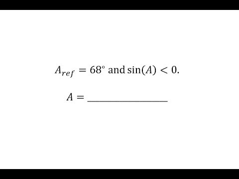 Find Angles Given the Reference Angle and Trig Function Value Sign (68)