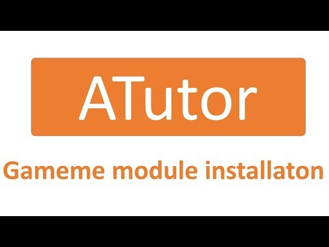 How to install Gameme Module in ATutor LMS (learning management system)