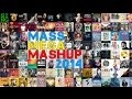 Mass Mega Mashup 2014 70 Songs