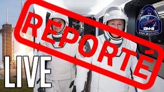Tentative lancement SpaceX/NASA DM-2 commenté FR (reporté)