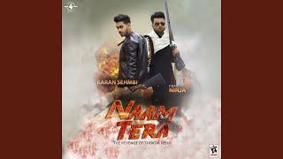 Naam Tera (The Revenge of Thokda Reha) (feat. Ninja)