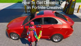 How To *Make* Drivable Cars In Fortnite Creative Using ATK's And Quadcrasher's
