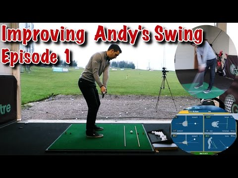 Improve Andy's Golf Swing - Episode 1 Swing Path