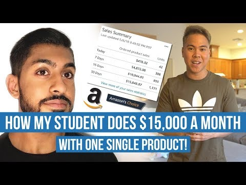 How My Student Does $15,000 A Month With One Single Product & Received The Amazon Choice Badge!