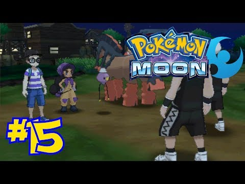 Pokémon Moon Episode 15 - The Hapuning