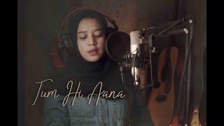 Tum Hi Aana - Jubin Nautiyal II MarjaavanII (Cover) by Audrey Bella II Indonesia II