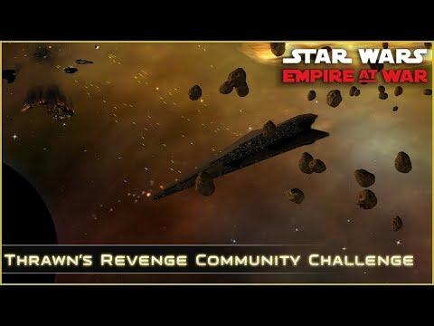 Penultimate Push - Ep 25 [ Community Challenge ] Thrawn's Revenge 2.2