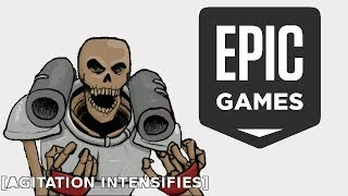 I'm Going to Rant about The Epic Games Store for 10 Minutes except not really...