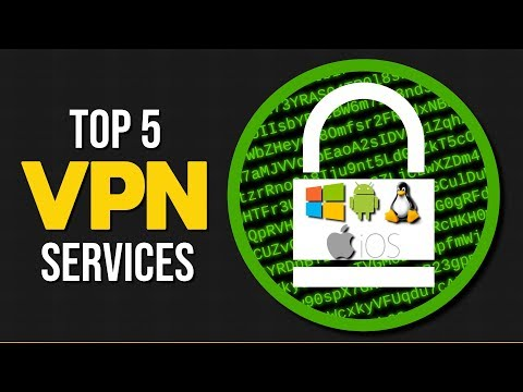 Top 5 Best VPN Services (2017)