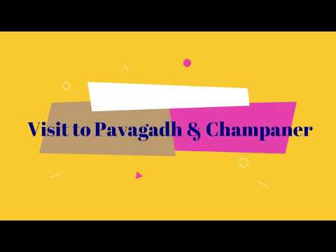 Visit to Pavagadh Hill and Champaner Archeological Park